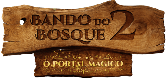 Bando do Bosque - Portal Mágico